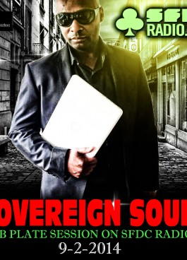 SOVEREIGN SOUND DUBPLATE SESSION 9-2-14